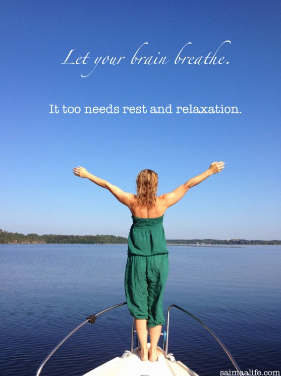 let-your-brain-breathe-it-too-needs-rest-and-relaxation