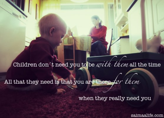 children-do-not-need-you-to-be-with-them-all-the-time