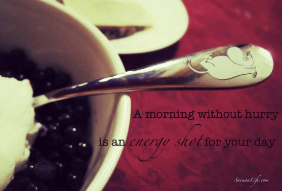 a-morning-without-hurry-is-an-energy-shot-for-your-day