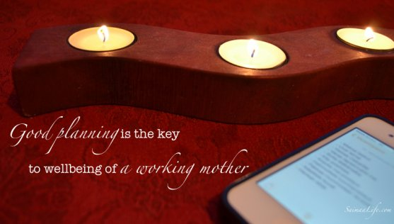 good-planning-is-the-key-to-wellbeing-of-a-working-mother