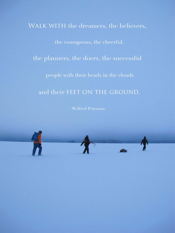 walk-with-the-dreamers-the-believers-quote