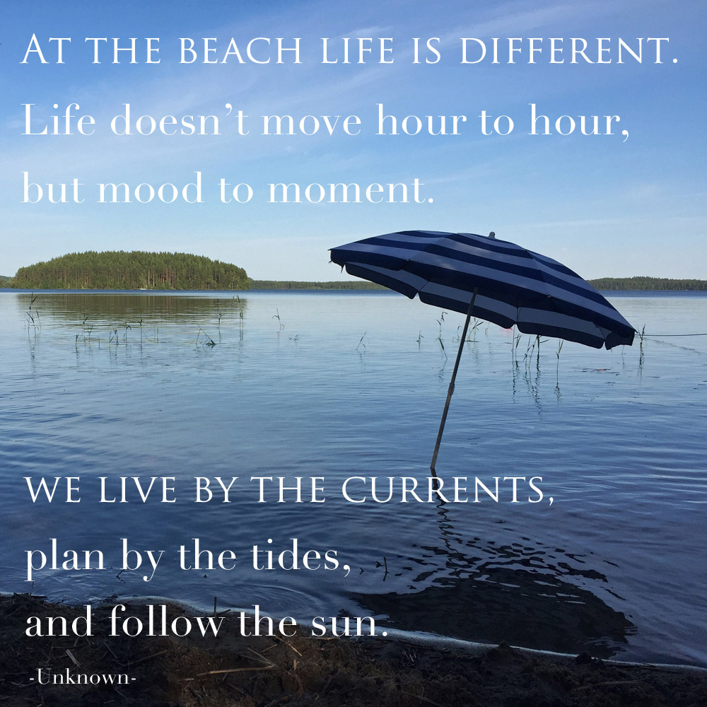 at-the-beach-life-is-different-quote