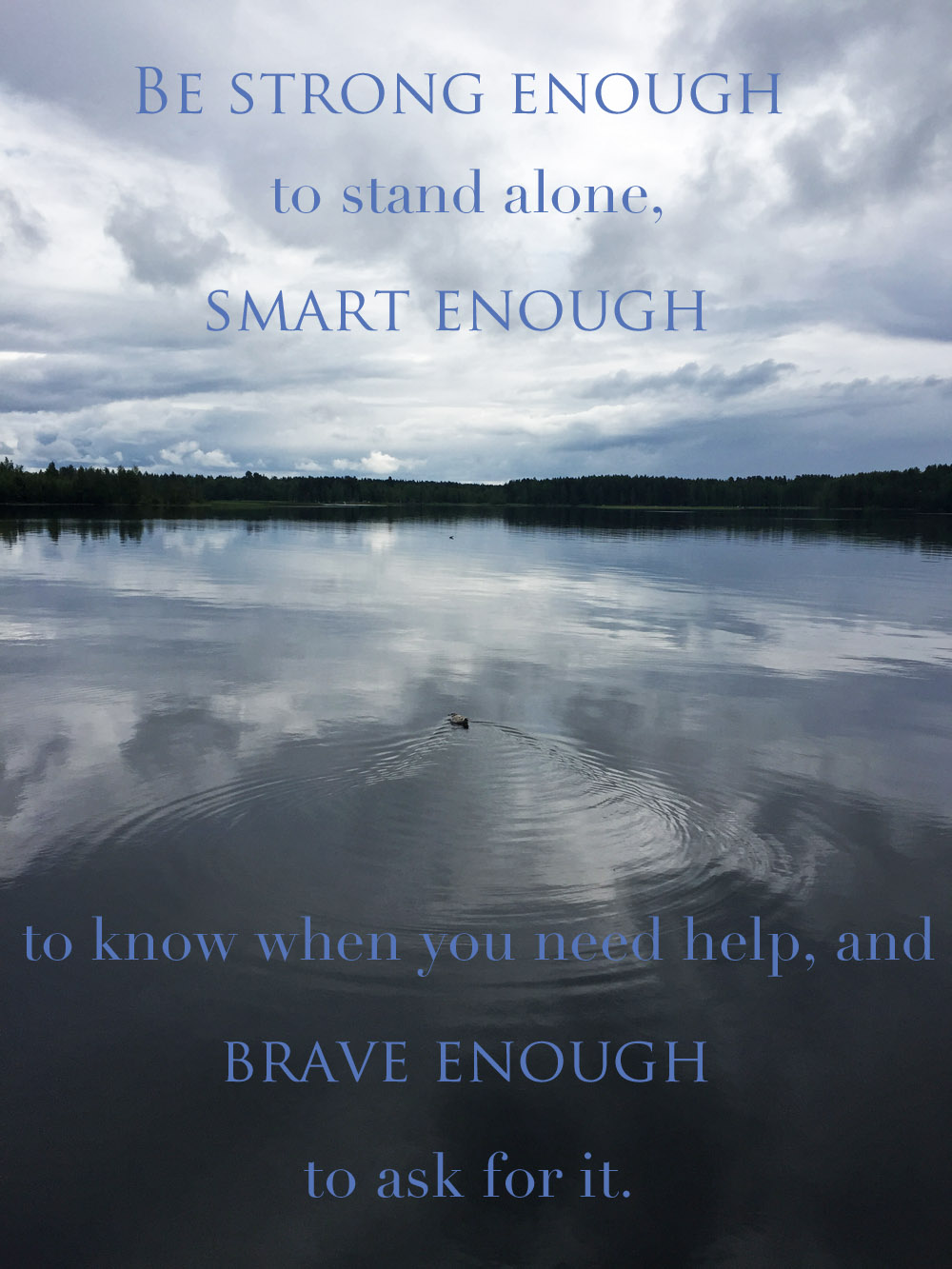 be-strong-enough-to-stand-alone-quote