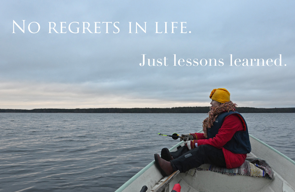 no-regrets-in-life-just-lessons-learned-quote