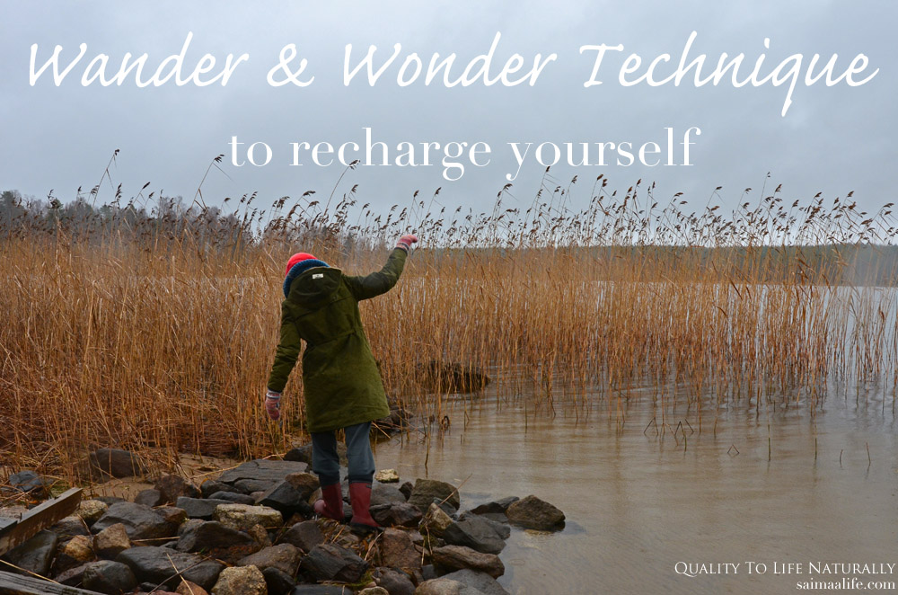 Aimless Wandering And Wondering Technique To Recharge Yourself