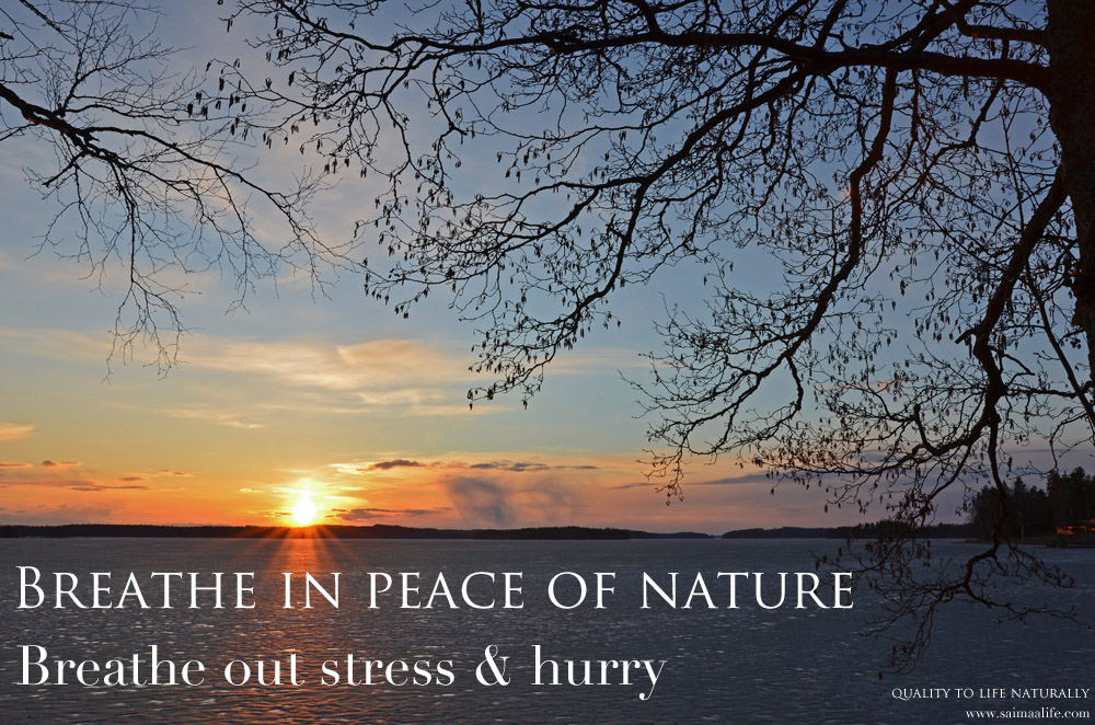 breathe-in-peace-of-nature-breathe-out-stress-and-hurry